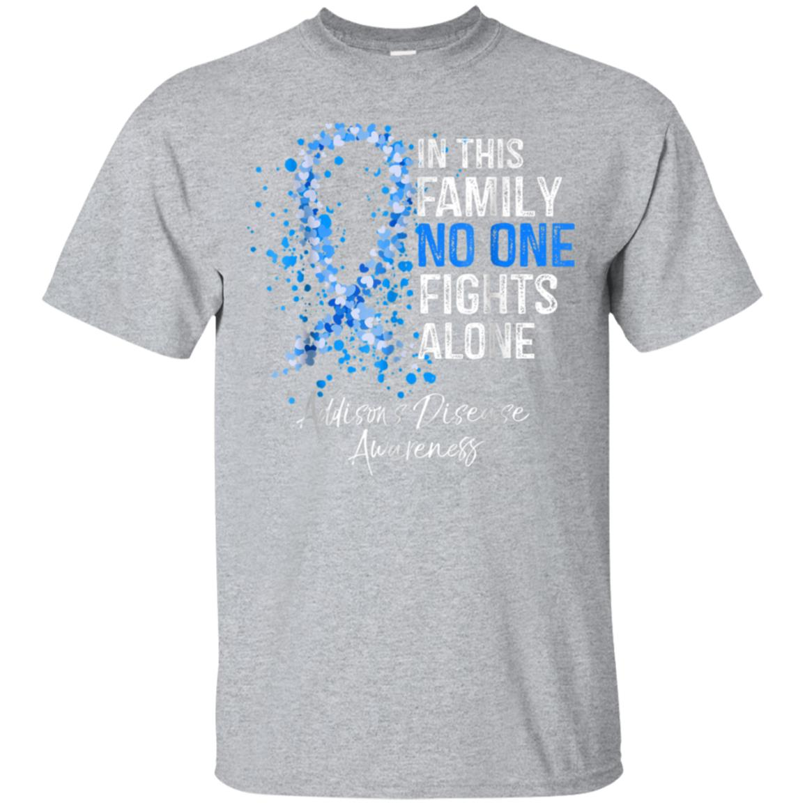 In This Family No One Fights Alone Shirt Addison's Disease 99promocode