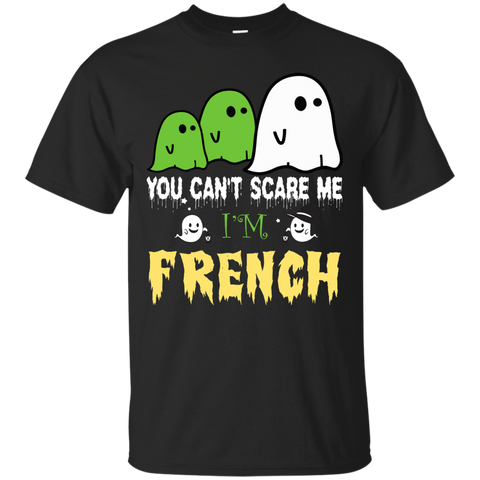 Halloween You can't scare me, i'm FRENCH