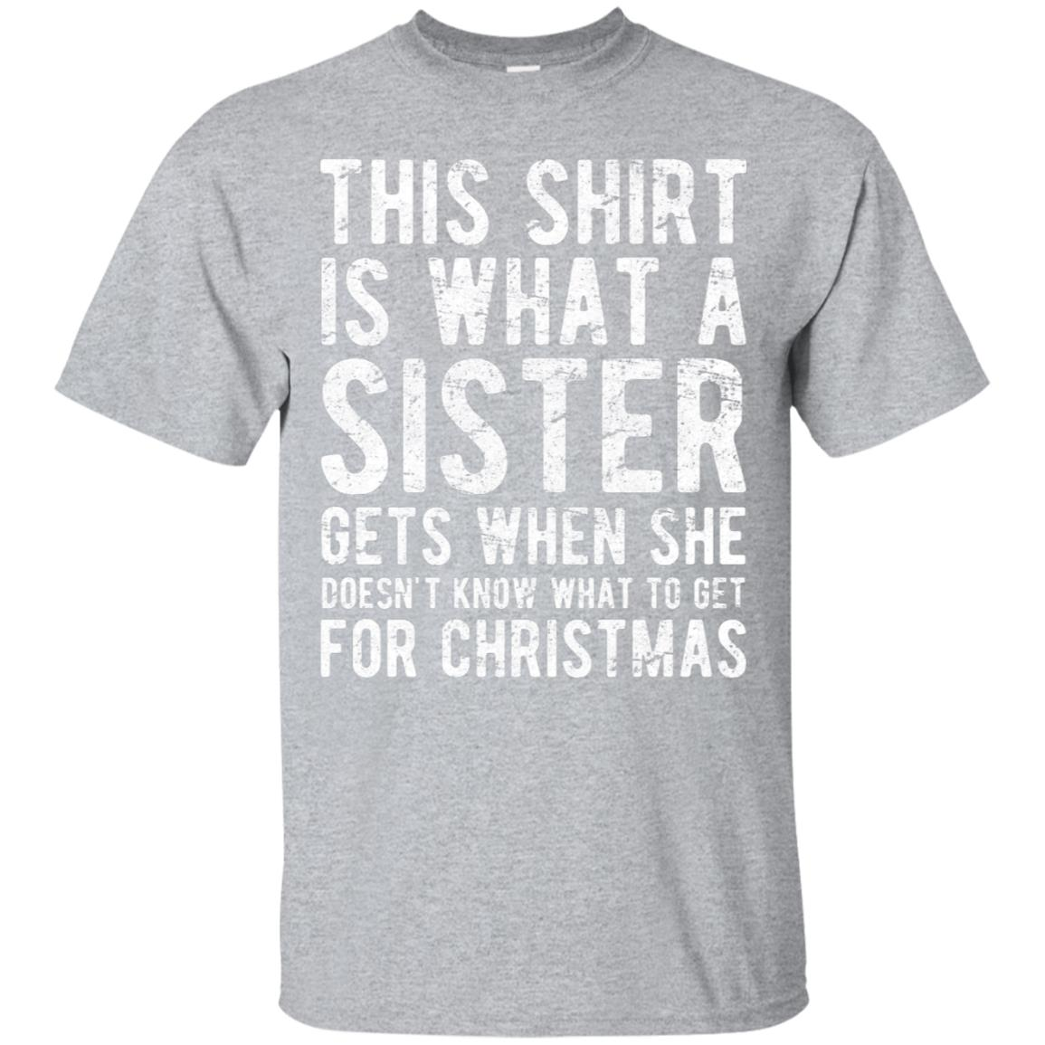 Christmas Gift for Brother from Sister T Shirt 99promocode
