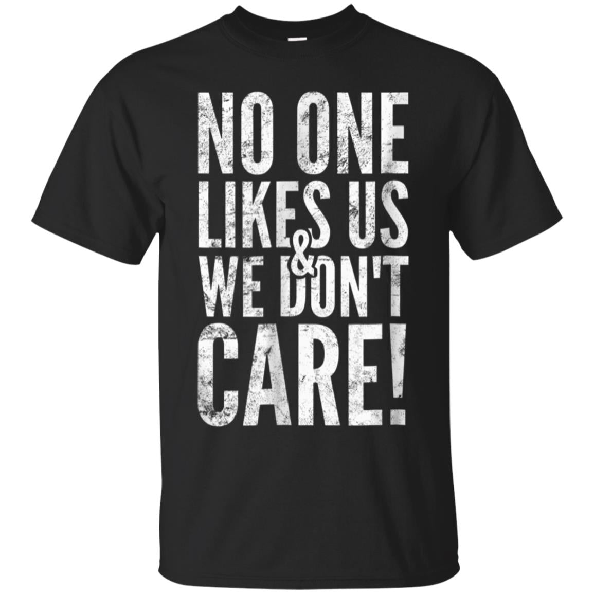 No One Likes Us We Don't Care  Philadelphia Irish T-Shirt 99promocode