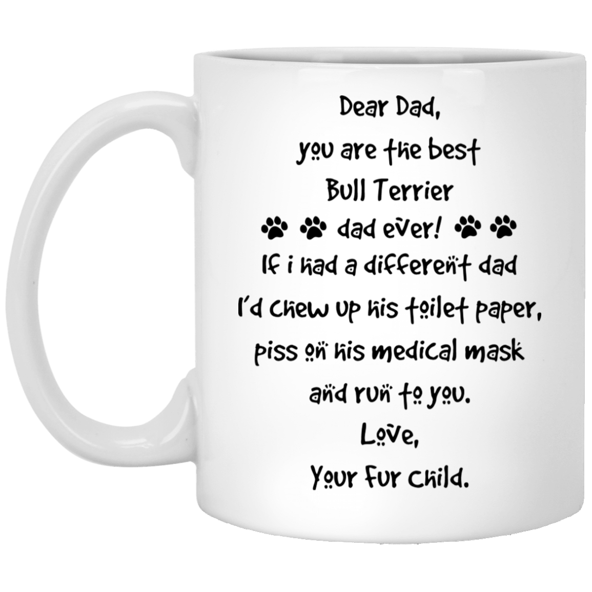 The-Best-Bull-Terrier-Dad-Gift-Ideas Funny Quotes Coffee Mug 99promocode