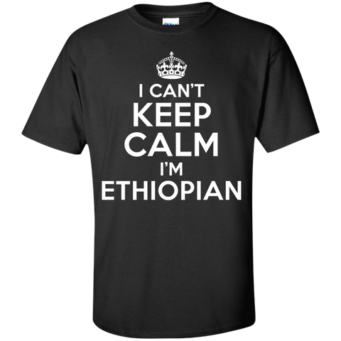I CAN'T KEEP CALM, I'M ETHIOPIAN
