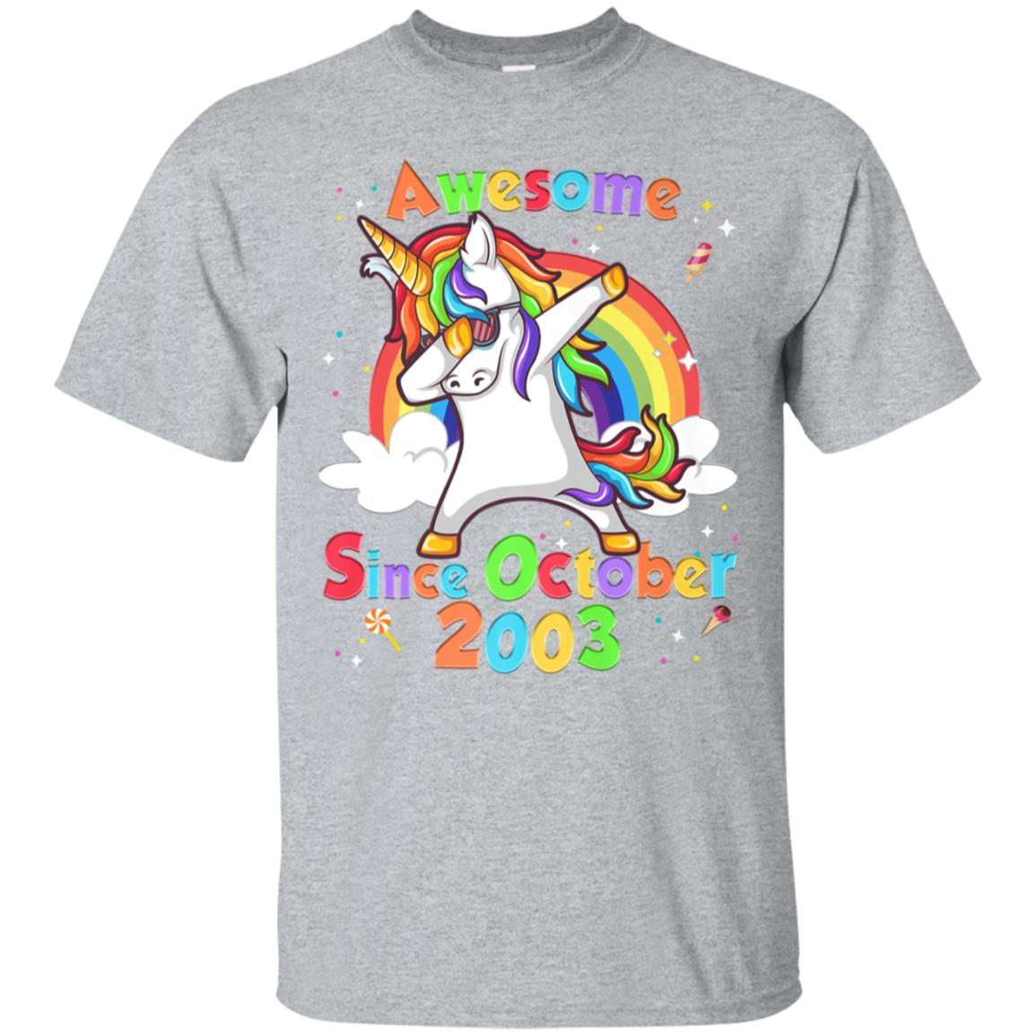 Dabbing Unicorn Awesome Since October 2003 15th Birthday Tee 99promocode