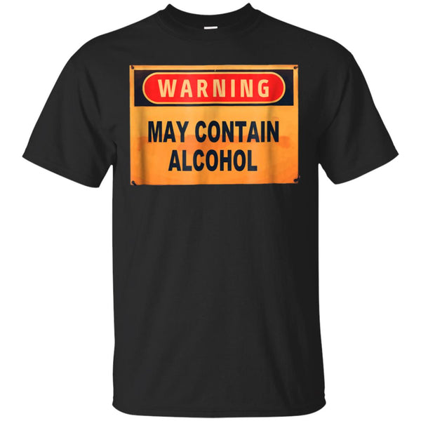 369fdb30a Awesome warning may contain alcohol t shirt funny drinking beer tee ...