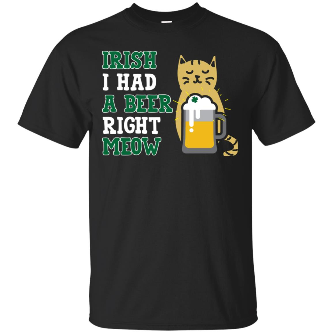 Cat St Patricks Day Shirt Irish I Had A Beer Right Meow Cat 99promocode
