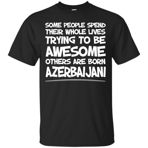 Awesome others are born Azerbaijani