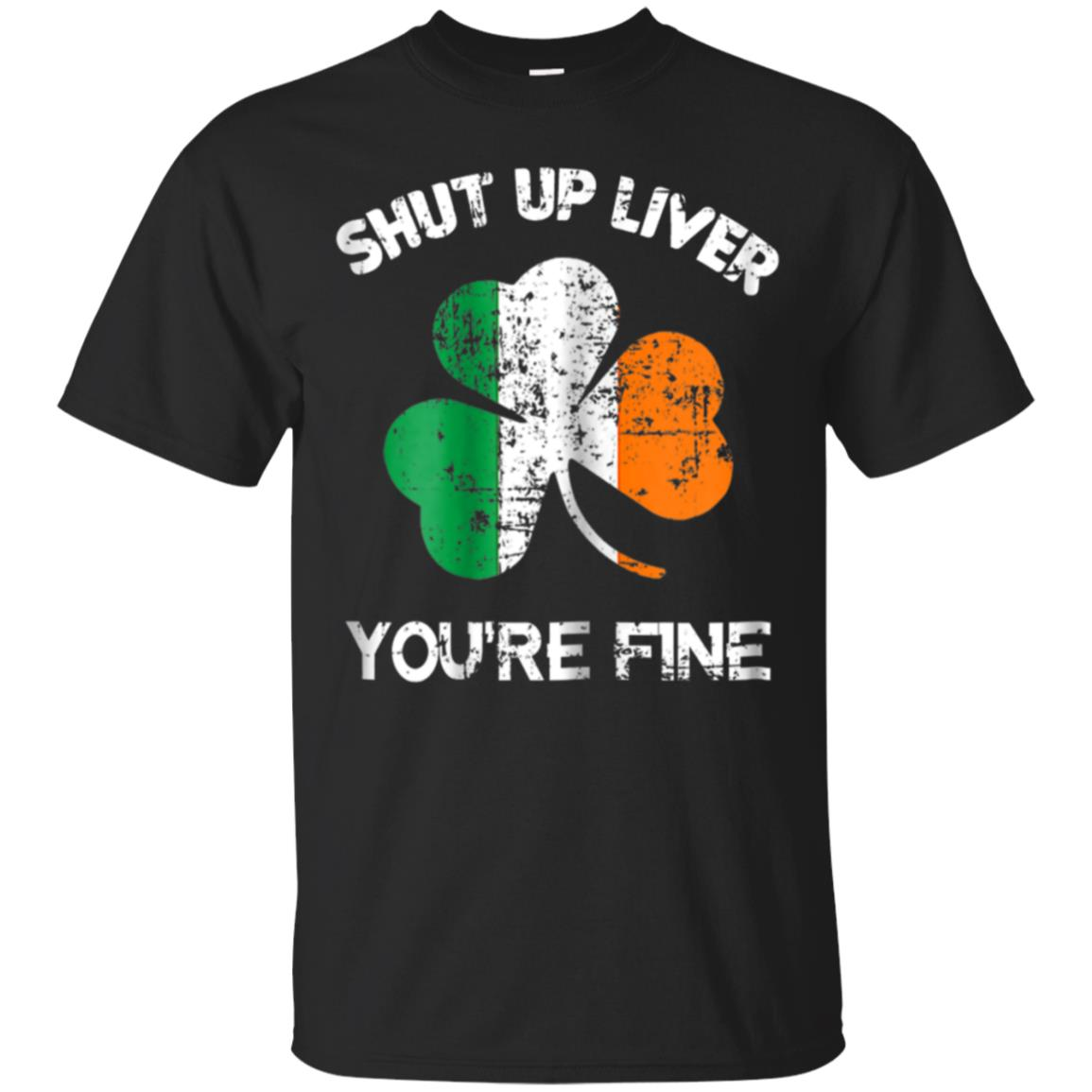Womens Shut Up Liver You're Fine, St. Patrick's Day Beer Gift 99promocode