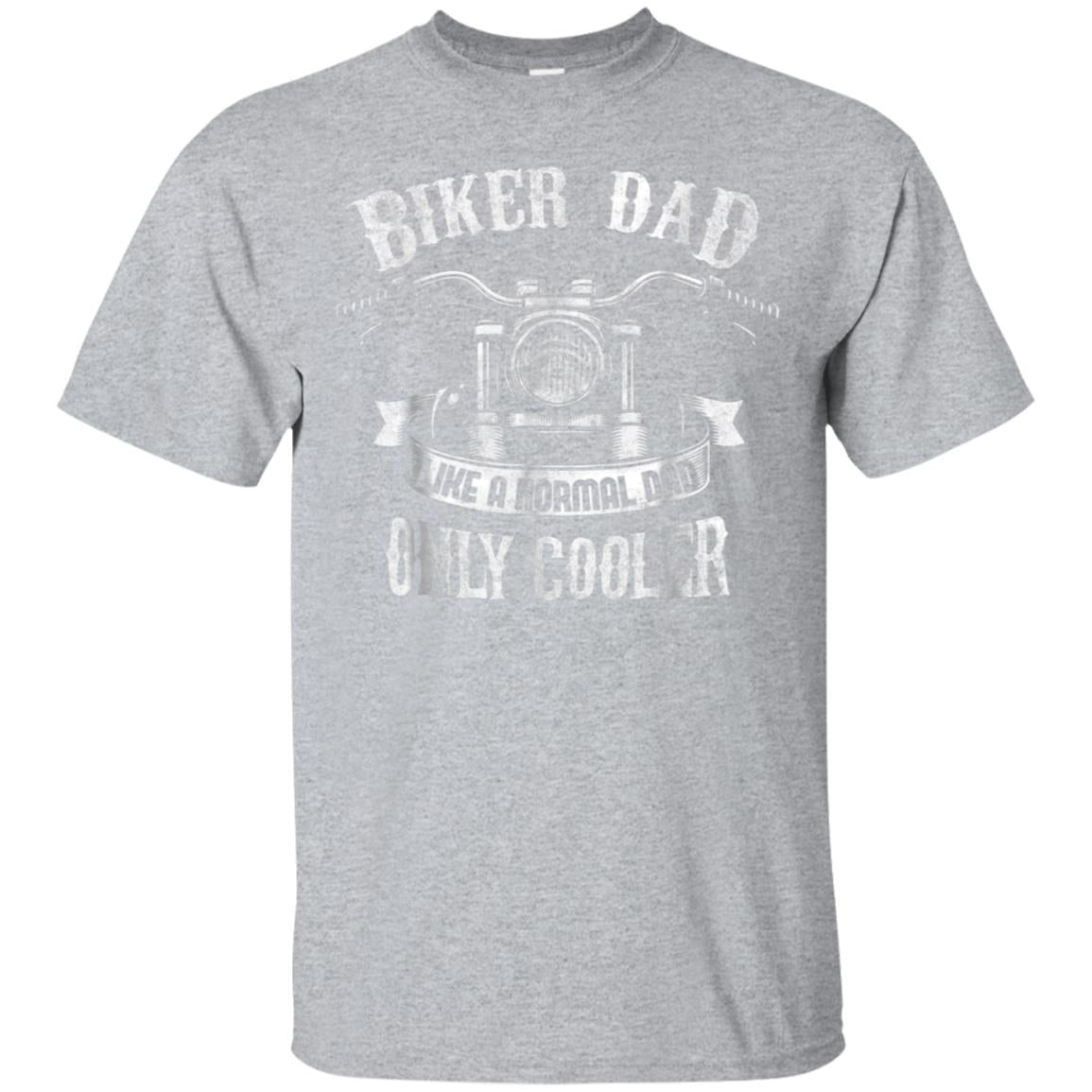 Biker Dad T-Shirt Motorbike Gift for Motorcycle Fathers 99promocode