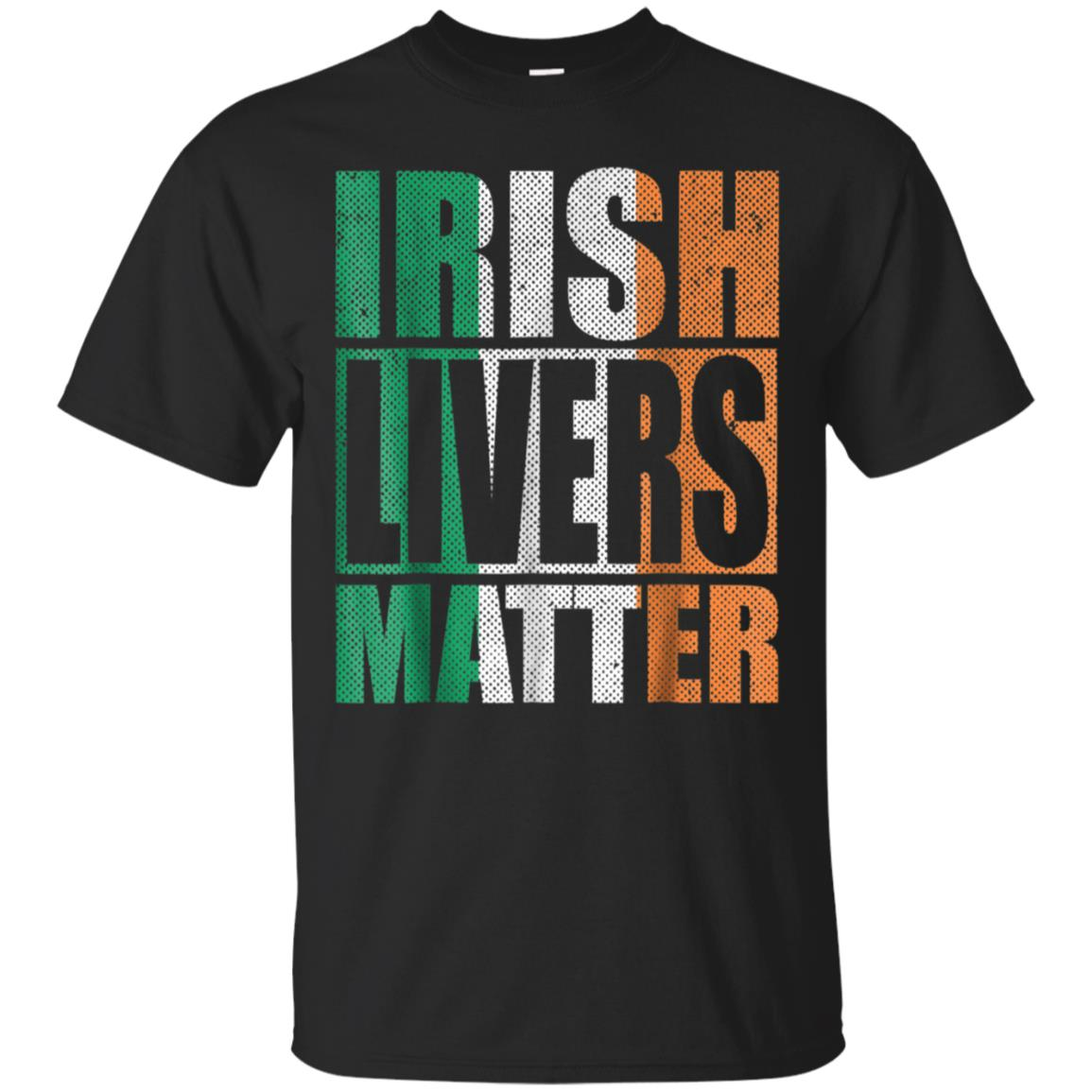 Funny Irish Livers Matter St. Patrick's Day Drinking T-Shirt 99promocode
