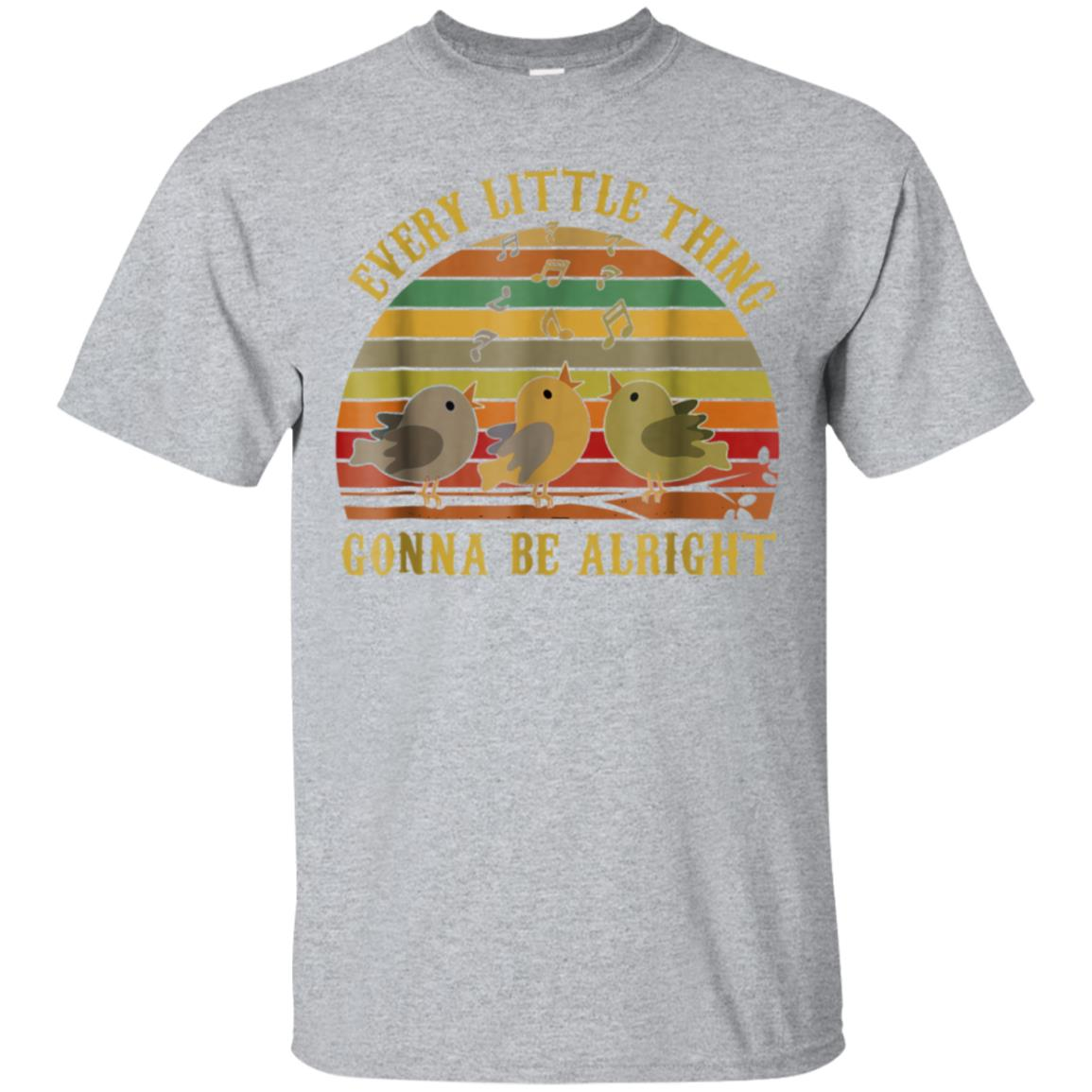 Every Little Thing Gonna Be Alright T shirt 99promocode