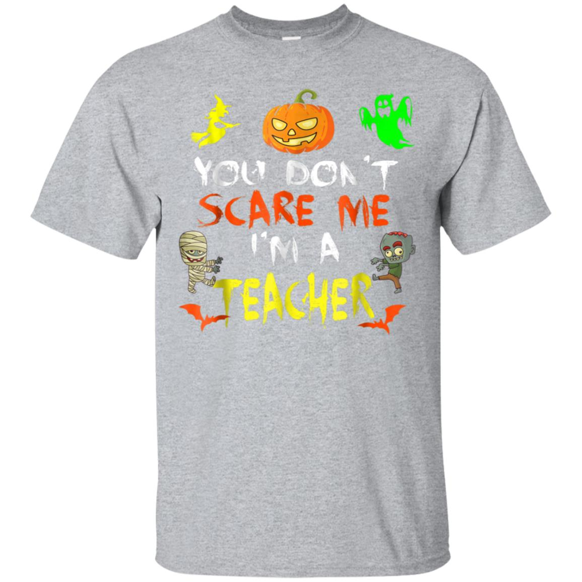 Don't Scare Me I'm A Teacher Halloween T-Shirt 99promocode