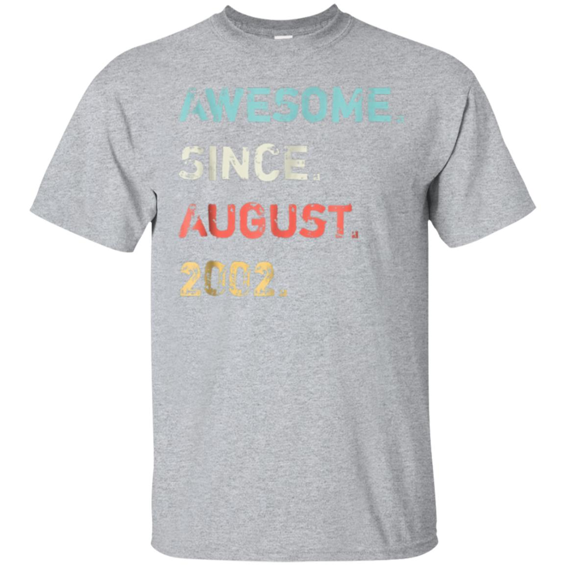 Awesome Since August 2002 16 Years Old Birthday Gift Shirt 99promocode