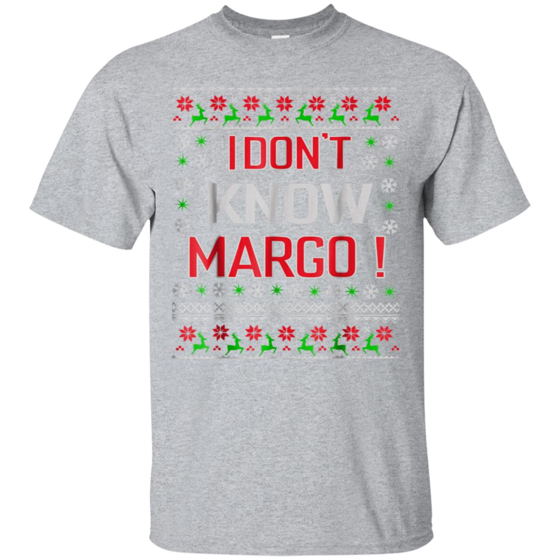 I Don t Know Margo - Funny Christmas Vacation T-Shirt 99promocode
