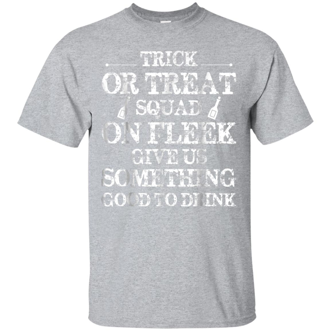 Halloween T-shirt Trick or Treat Squad On Fleek Tee 99promocode