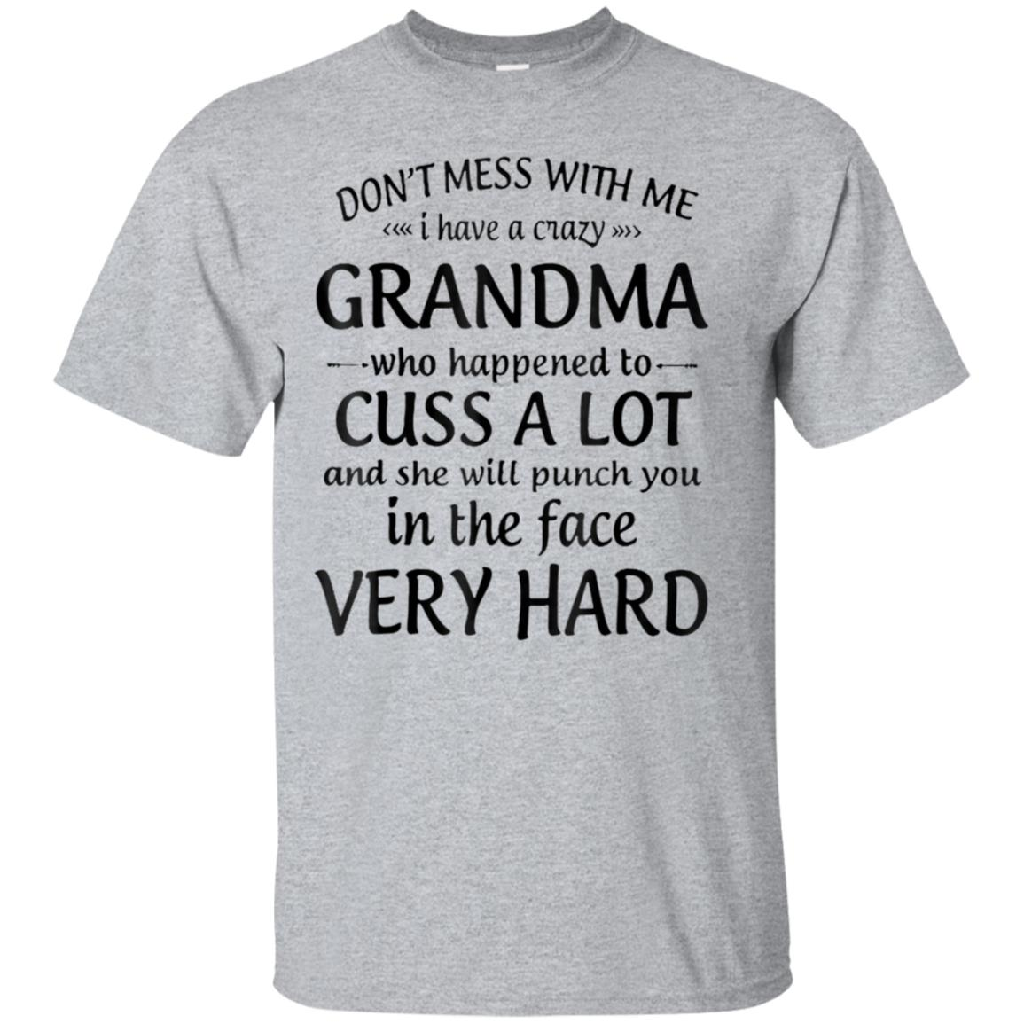 Don't mess with me I have a crazy grandma T-shirt 99promocode
