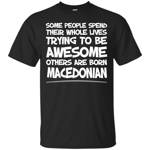 Awesome others are born Macedonian