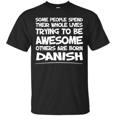 Awesome others are born Danish