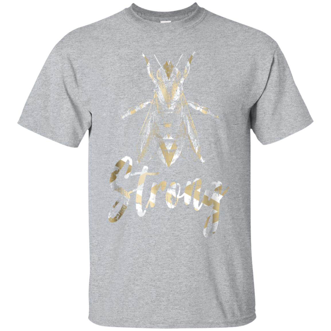 Bee Strong T-Shirt 99promocode