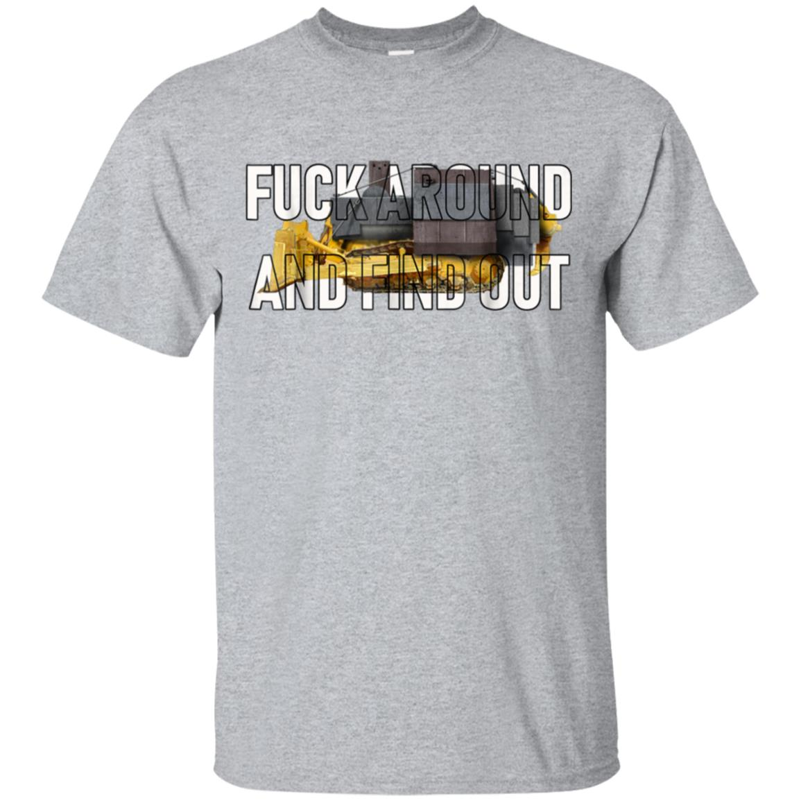 Fuck around and find out dozer funny t-shirt 99promocode