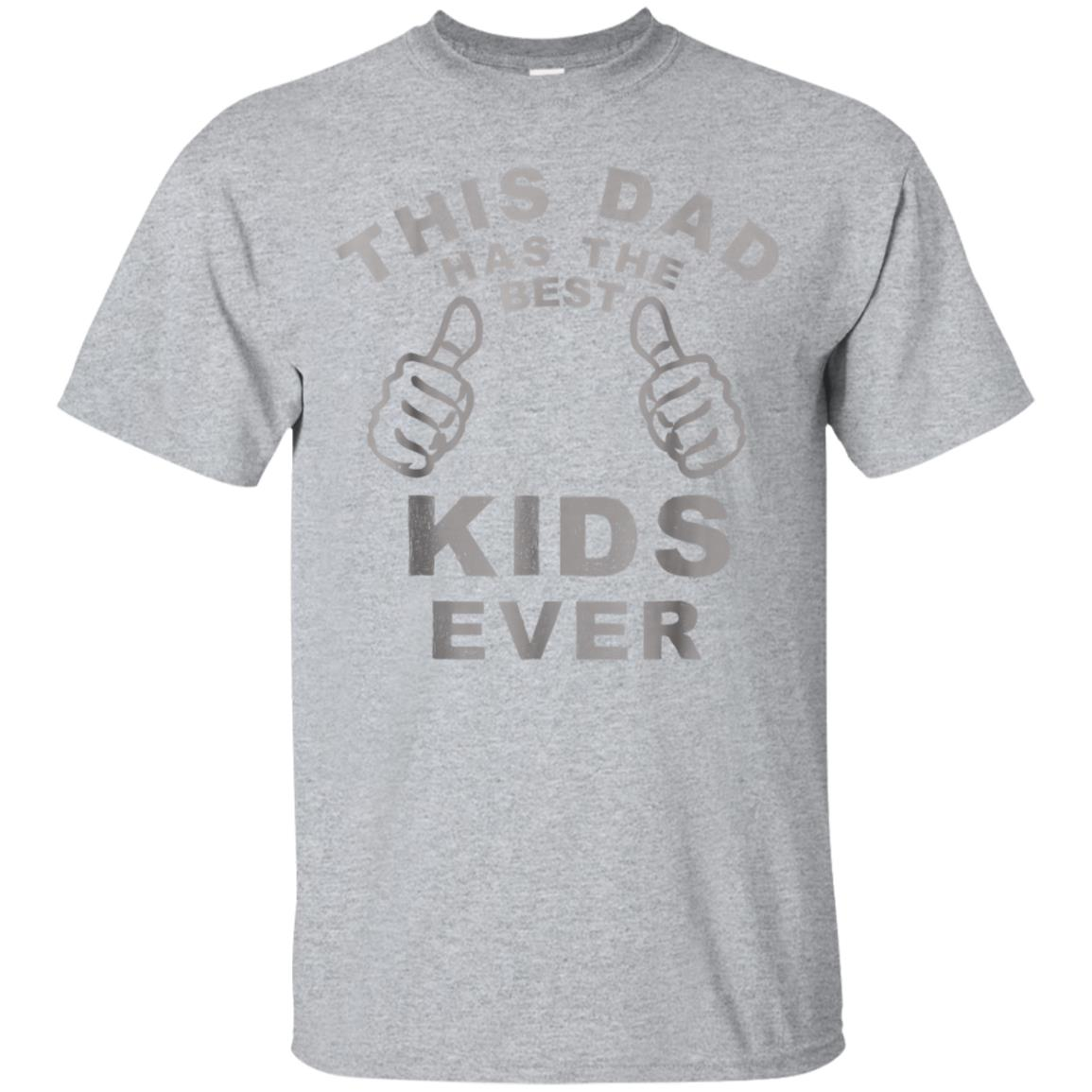 Funny Fathers Day T-Shirt From Best Kids Ever This Dad Gifts 99promocode
