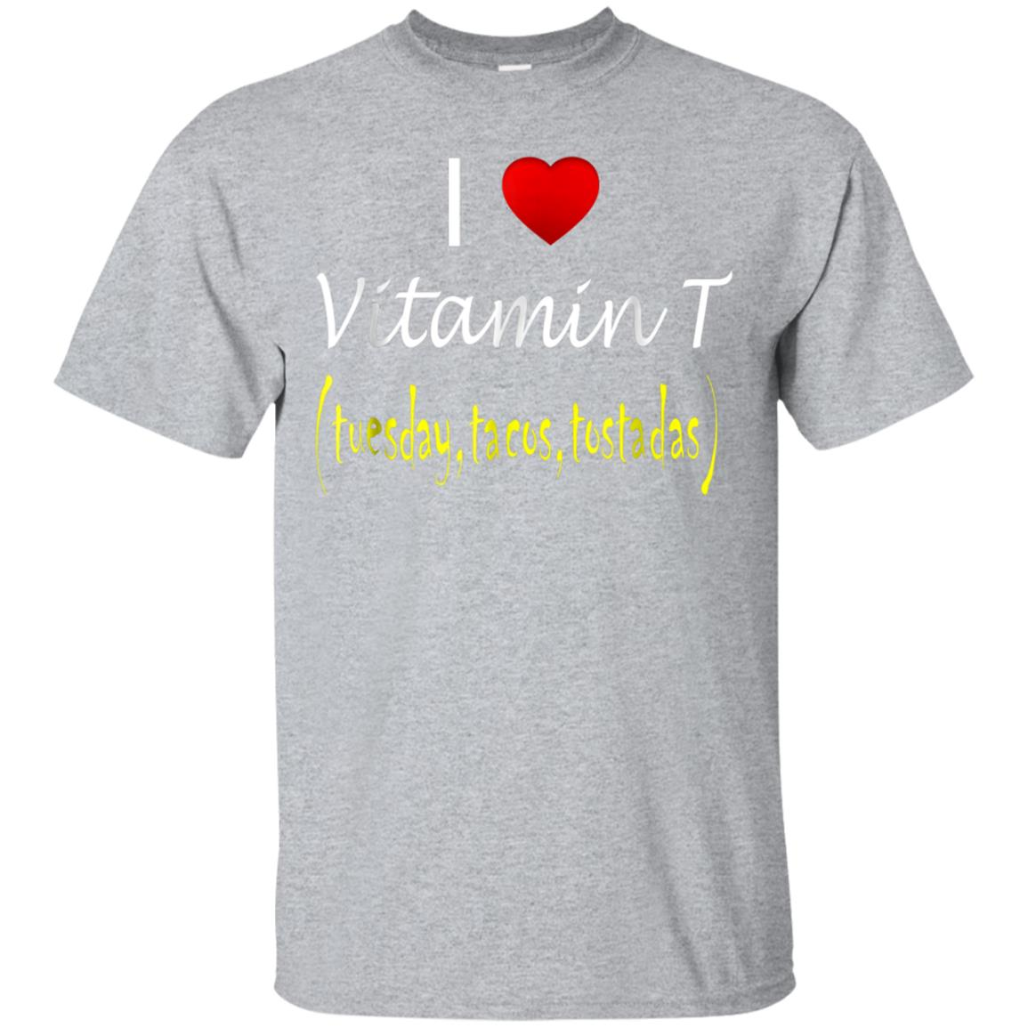 I Love Vitamin T (Tuesday, Tacos Tostads) 99promocode