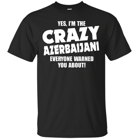 I'm the Crazy Azerbaijani