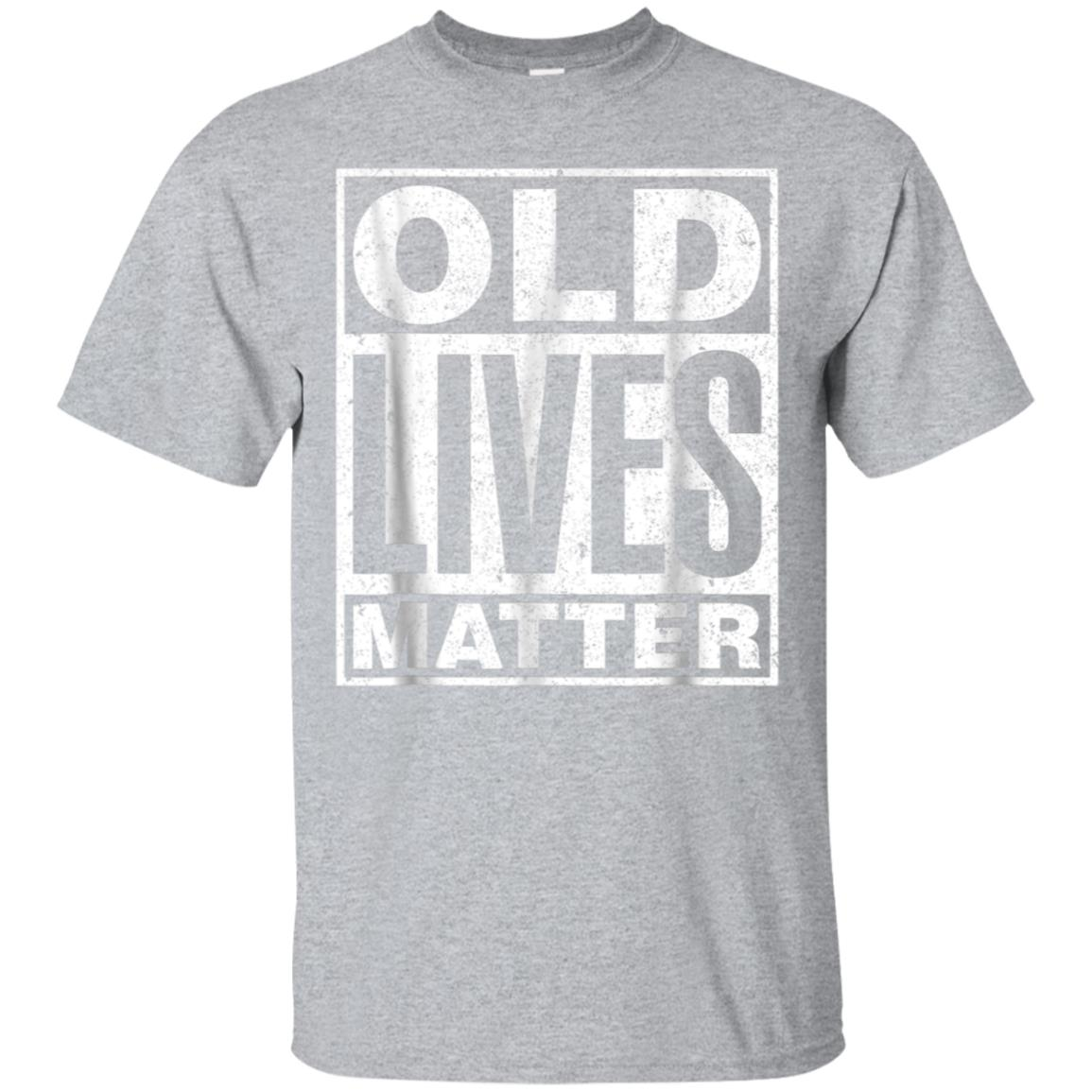 Old Lives Matter Funny Birthday Gift Shirt For Men, Women 99promocode