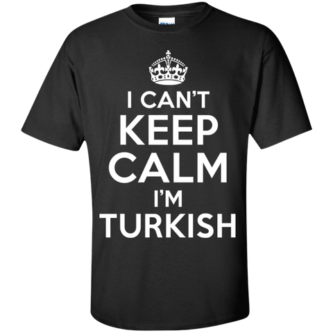 I CAN'T KEEP CALM, I'M TURKISH