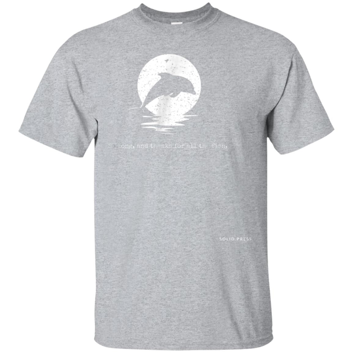 So Long, and Thanks For All The Fish Vintage Shirt 99promocode