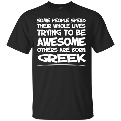 Awesome others are born Greek