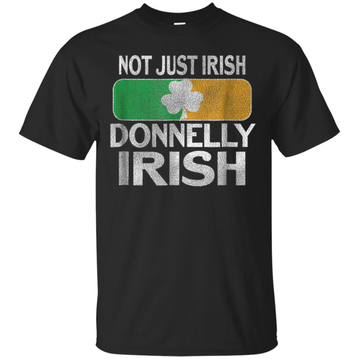Not Just Irish Donnelly Irish T-Shirt 99promocode