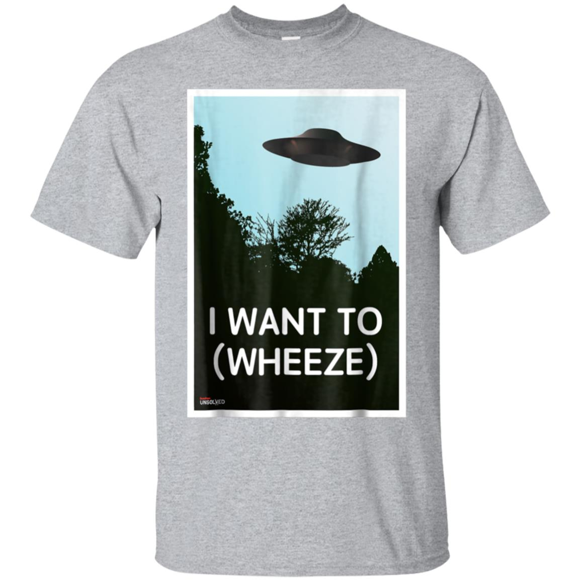 BuzzFeed Unsolved I Want To (wheeze) T-Shirt 99promocode