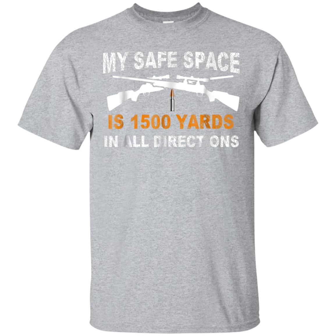 My Safe Space Is 1500 Yards Veteran's Day Gift Tshirt 99promocode