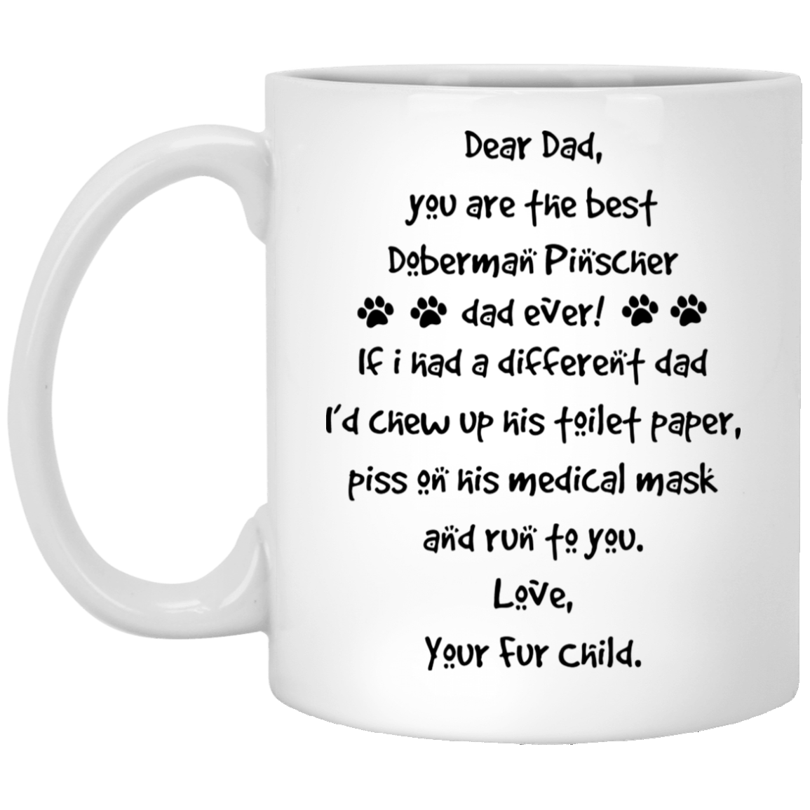 The-Best-Doberman-Pinscher-Dad-Gift-Ideas Funny Quotes Coffee Mug 99promocode