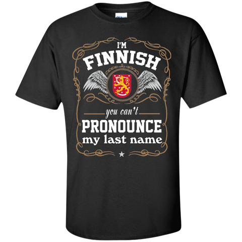 I'M FINNISH, YOU CAN'T PRONOUNCE MY LAST NAME