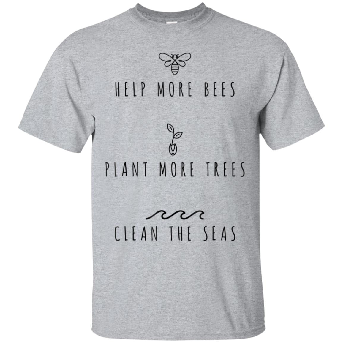 Help More Bees Plant More Trees Clean The Seas T-Shirt 99promocode