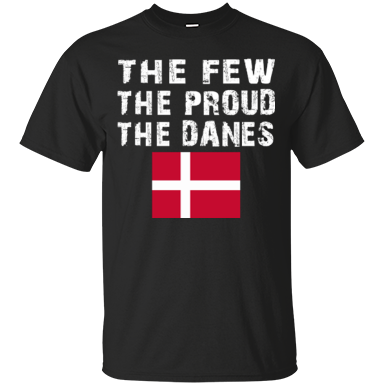 THE FEW THE PROUD THE DANES