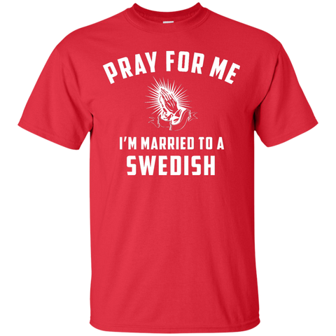 Pray for me i'm married to a Swedish