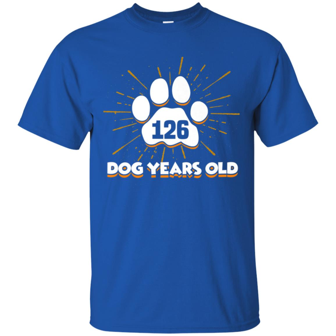 64758ec428fd Awesome 126 dogs years old t shirt 18th birthday shirt for dog lover ...