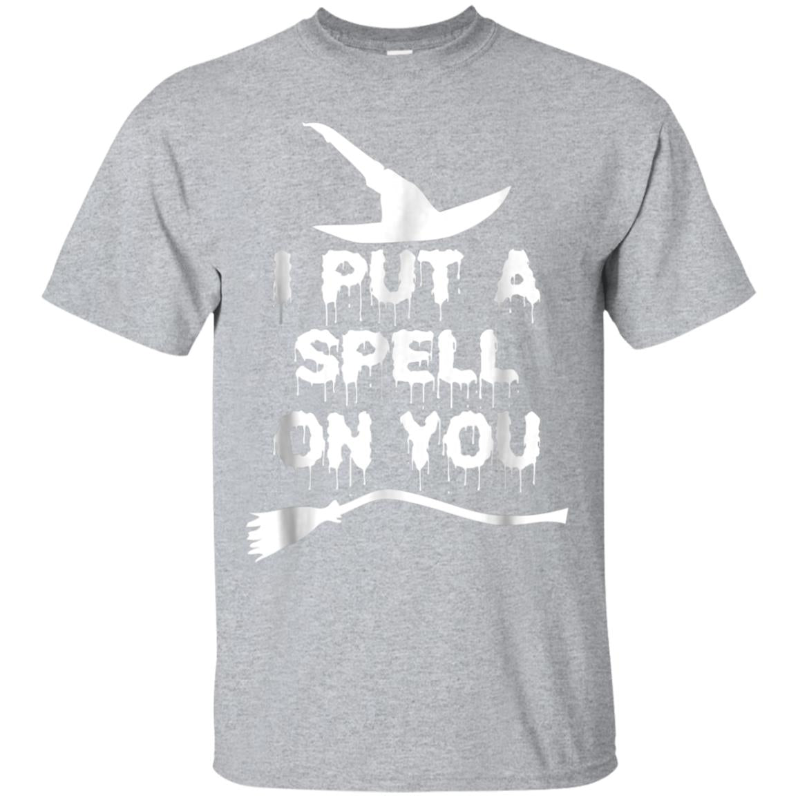 I Put A Spell On You T Shirt Funny Witch Inspired Clothing 99promocode