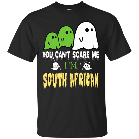 Halloween You can't scare me, i'm SOUTH AFRICAN