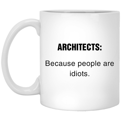 ARCHITECTS-Because-people-are-idiots