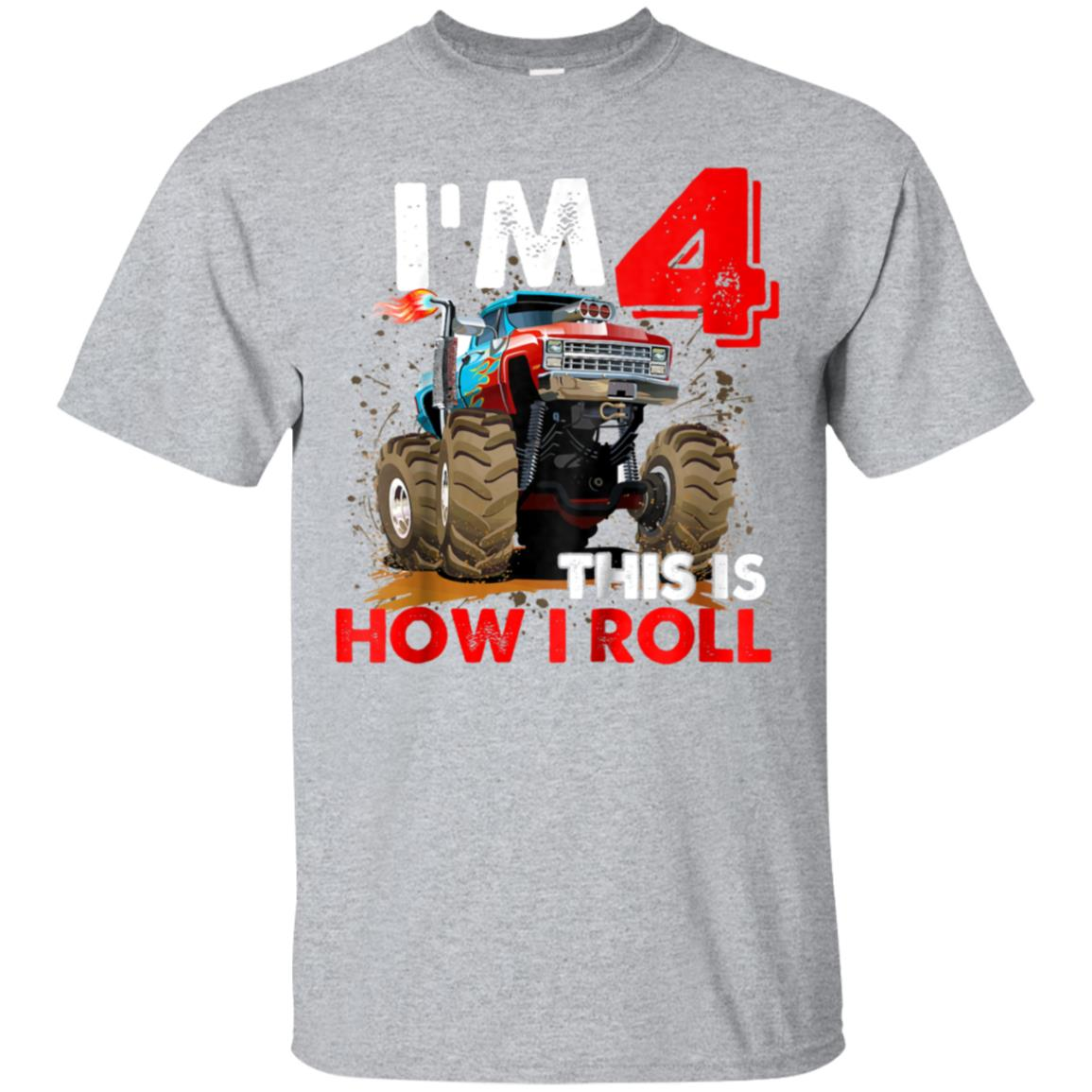 Awesome Kids Monster Truck 4th Birthday Shirt Boy Gift This Is How I Roll