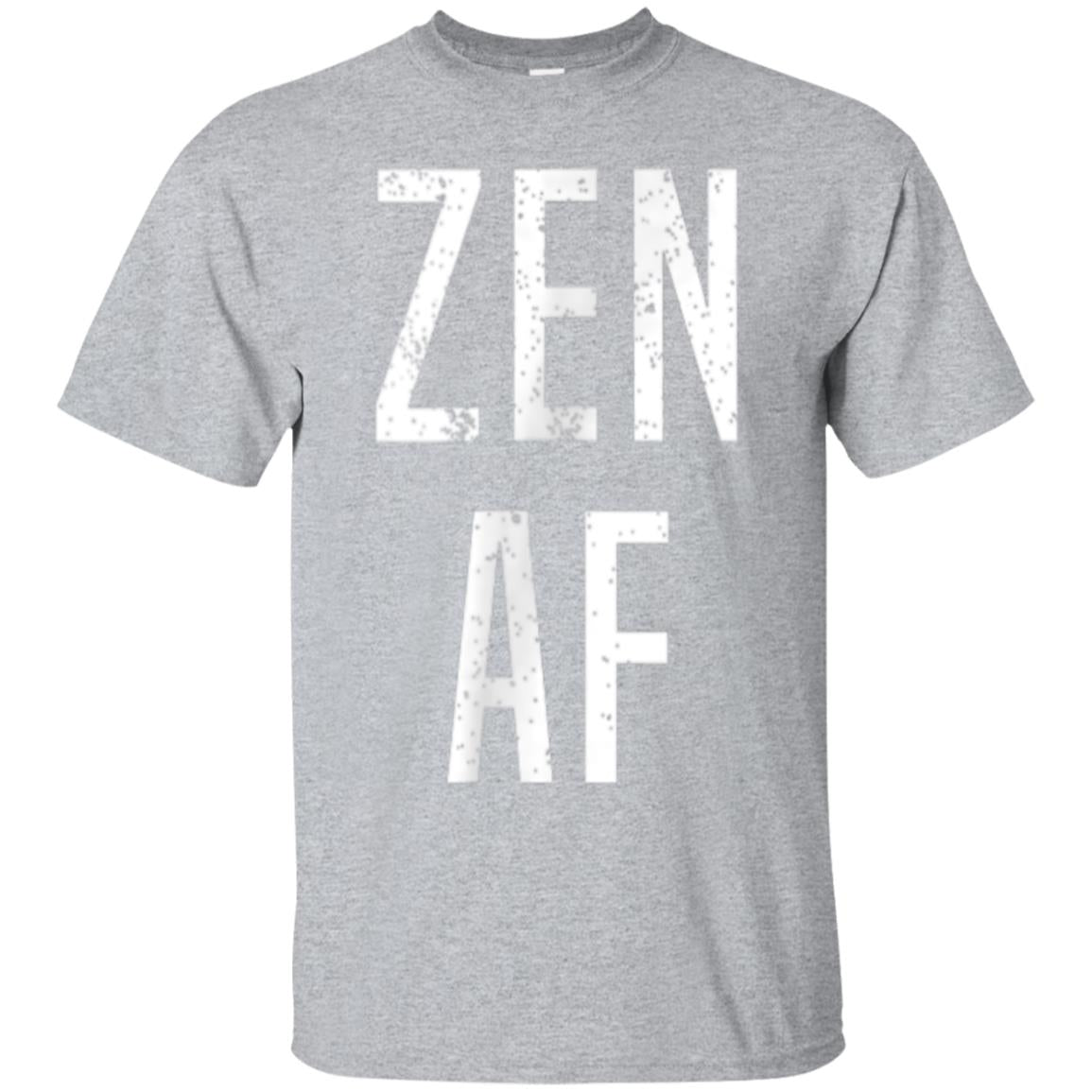 Best Yoga Gifts Zen AF Men Women Tee Shirts 99promocode