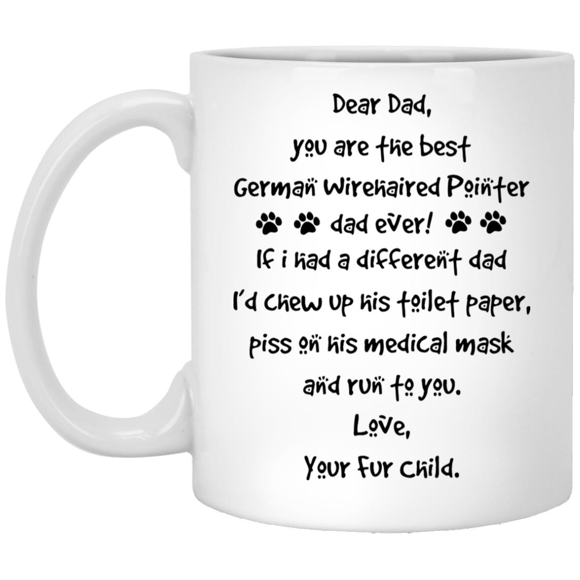 The-Best-German-Wirehaired-Pointer-Dad-Gift-Ideas Funny Quotes Coffee Mug 99promocode