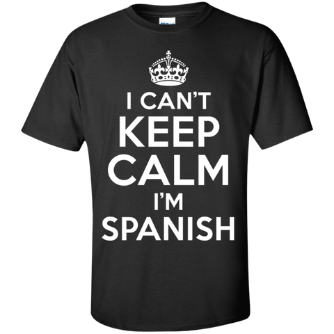 I CAN'T KEEP CALM, I'M SPANISH
