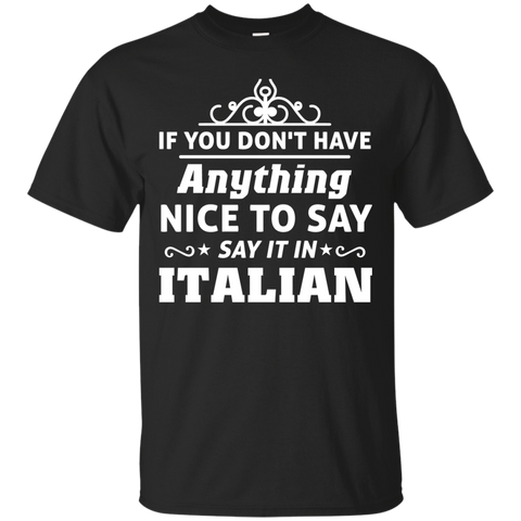 If you don't have anything nice to say, say it in Italian
