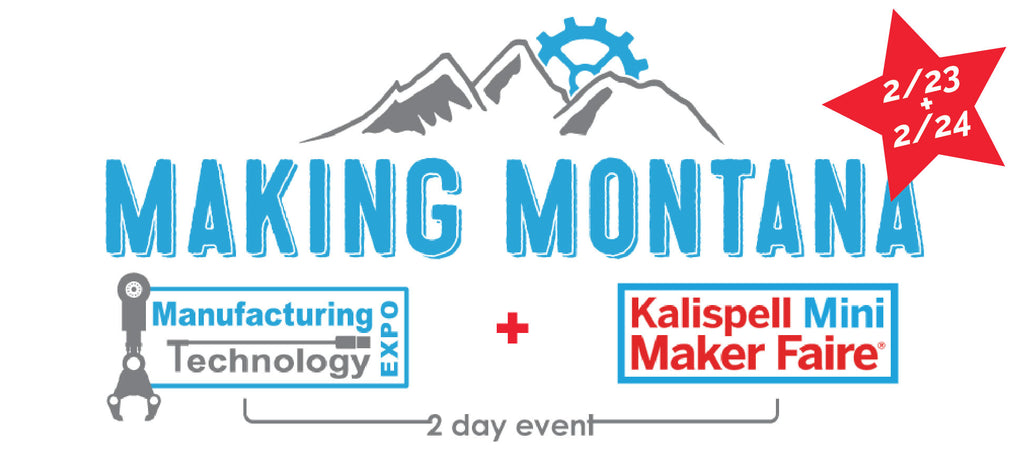 Making Montana Kalispell Mini Maker