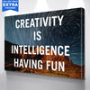 Creativity Is Intelligence Having Fun Canvas Motivational Wall Art