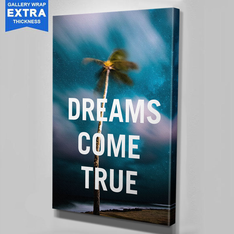Dreams Come True Canvas Motivational Wall Art